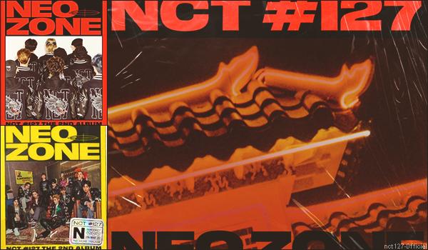 """.06/03/20. Le deuxième album studio """"Neo Zone"""", des NCT127 est désormais disponible"""