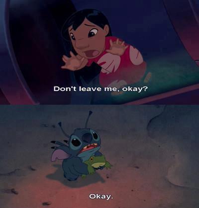 - Ne me laisse pas okay ?! - Okay.