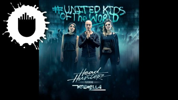 Headhunterz feat Krewella - United Kids of the World (Original Mix) (2013)
