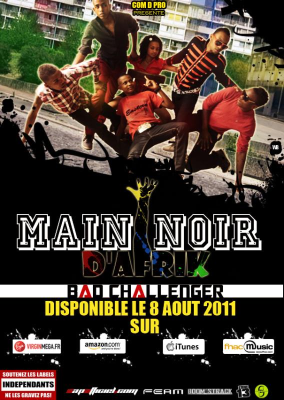 BAD CHALLENGERS / MAIN NOIR D'AFRIK