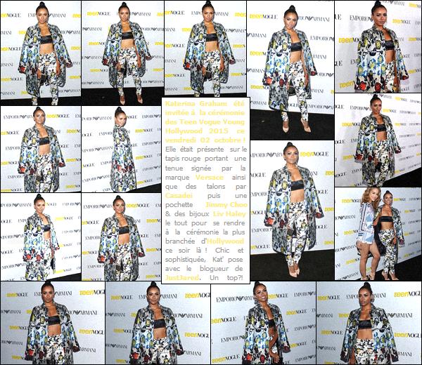 - 02/10/15-Miss Katprésentesur le tapis rouge de la cérémonie'-'« Teen Vogue Young» à Hollywood ! Qui dit soirée soirée, dit obligatoirement une tenue chic et sophistiquée ! Et bien mission réussie pour Kat puis ce qu'elle s'est rendue à l'évent. -