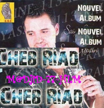 telecharger Cheb Riad – Twahchtek 2010 By AlgeriaTorrents