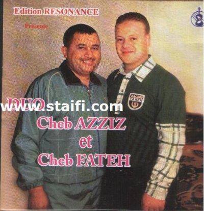 telecharger Cheb fateh Due Aziz 2010