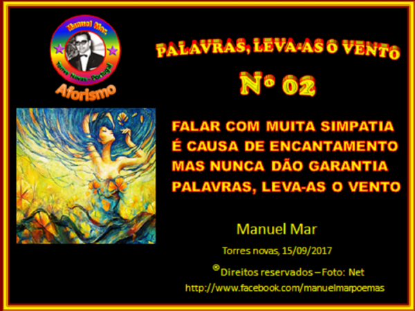 PALAVRAS, LEVA-AS O VENTO