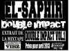 Double Impact (El-Saphir)