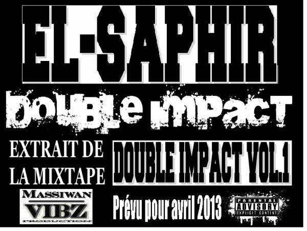 Double Impact Vol.1 /  Double Impact (El-Saphir) (2013)