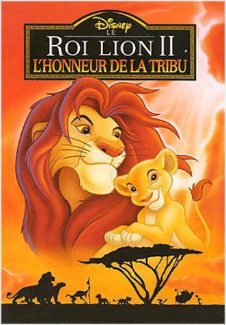 Le roi lion II: l'honneur de la tribu (The lion king II: Simba's pride)