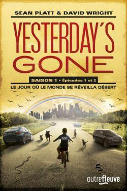 Yesterday's Gone, Saison 1 Episode 1