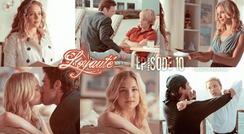 """Saison 1, Episode 10 """" Loyauté """" [ Regarder cet épisode ]"""