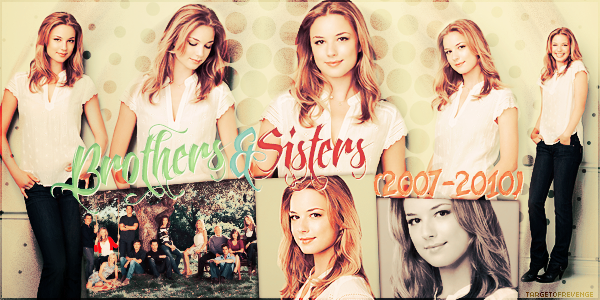 __Emily Vancamp Filmographie__ BROTHERS & SISTERS (2007 - 2010) Création
