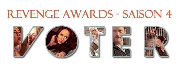 Revenge Awards - Saison 4 (finale)  Votre avis m'intéresse