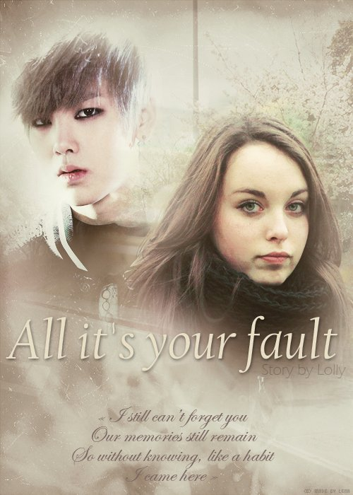 All it's your fault - Chapitre 3.