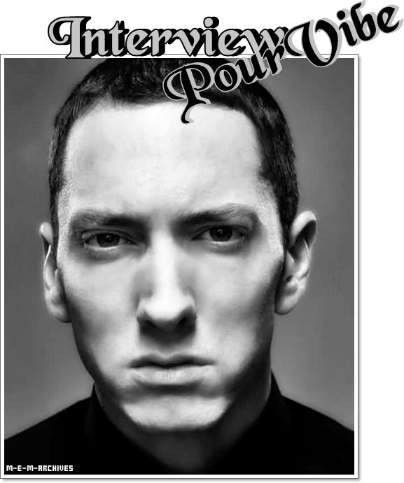 Interview → Pour le Magazine Vibe : Aout / Septtembre