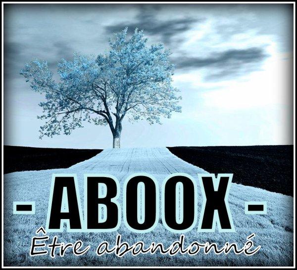SPIRITU'HALL / ABOOX - ÊTRE ABANDONNÉ (2014)