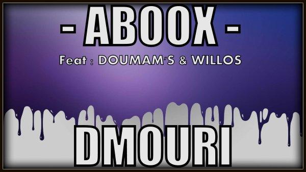 SPIRITU'HALL / ABOOX - DMOURI ( Mes larmes )  - Feat DOUMAM'S & WILLOS (2014)