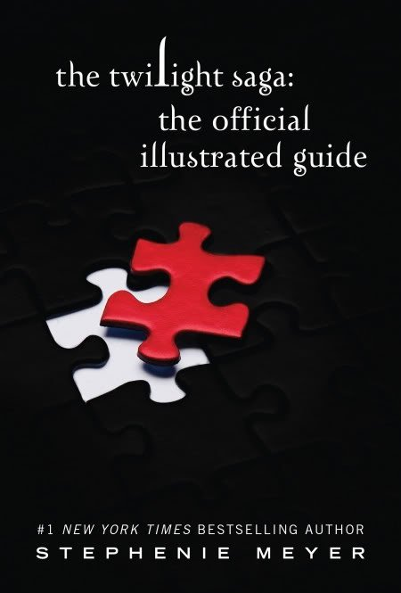 The Twilight Saga : The Official Illustrated Guide