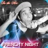 Frenchy-Night