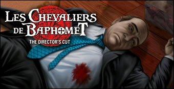 Les Chevaliers de Baphomet : The Director's Cut.
