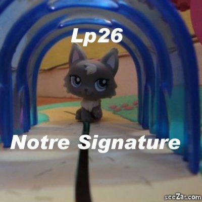 Notre Signature