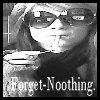 Forget--Noothing