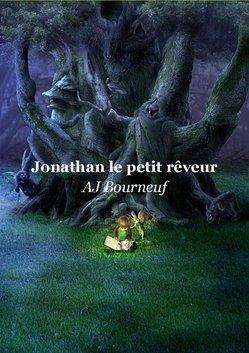 """MON DEUXIEME LIVRE PUBLIE """"JONATHAN LE PETIT RÊVEUR"""""""