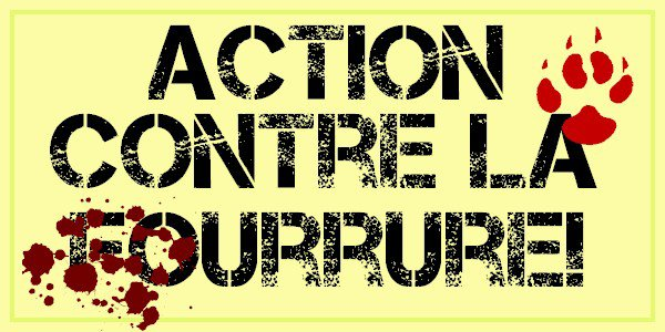 Action contre la fourrure.
