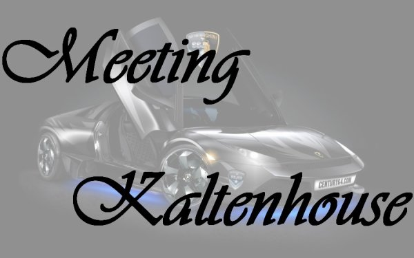 Meeting Kaltenhouse