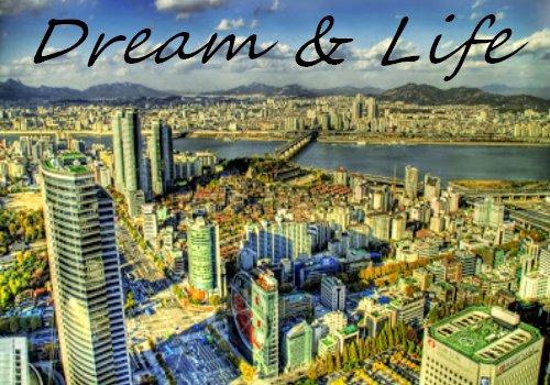 Dream & Life