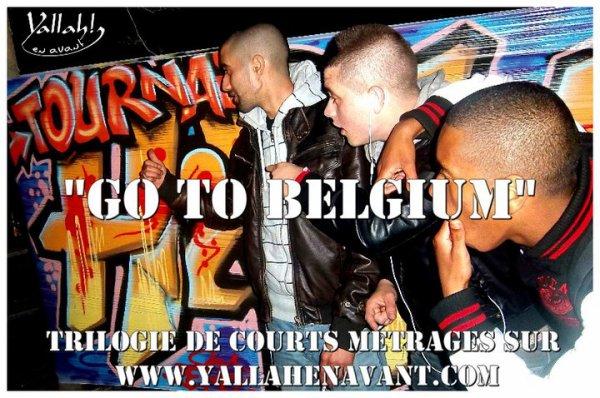 """L'association """"Yallah en avant"""" lance une trilogie de courts métrage intitulée """"Go to Belgium"""" mettant en scène les groupes CRSKP & L'EKIP"""