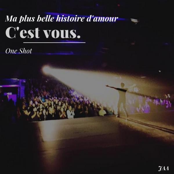 (OS) Ma plus belle histoire d'amour c'est vous.