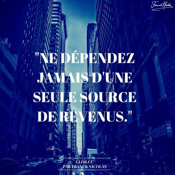 Ne soyez jamais dépendant de quelqu'un ...