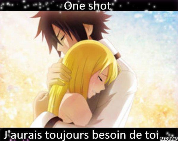 One shot : j'aurais toujours besoin de toi