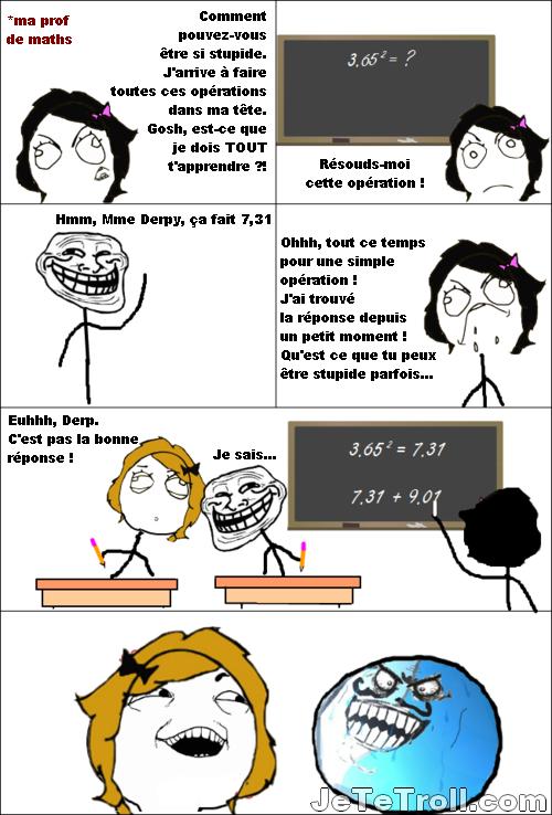 Troller ta prof de math