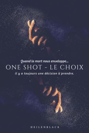 One Shot n°1