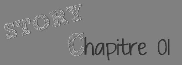 Story ! Chapter 1
