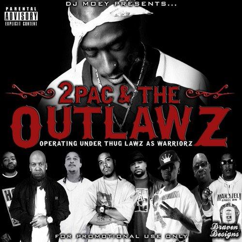 2pac the tha outlawz