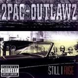 2pac & tha outlawz-Still I Rise