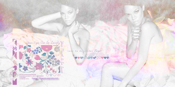 Happy-Rihanna . ◊ . R o b y n ` R i r i . F e n t y . ♥ . ~ D O S S I E R S : » Ses chansons .