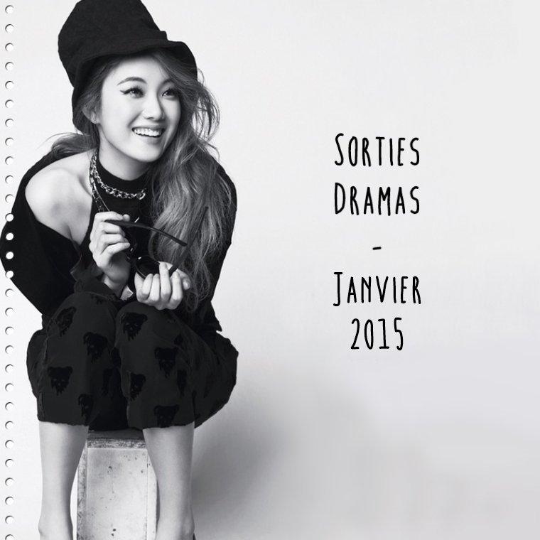 Sorties Dramas : Janvier 2015