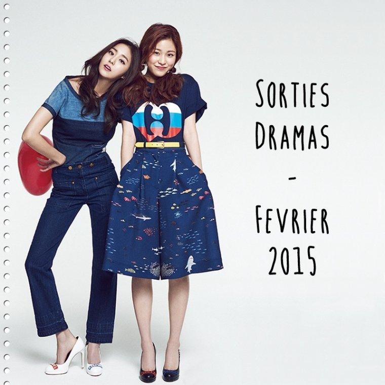 Sorties Dramas - Février 2015