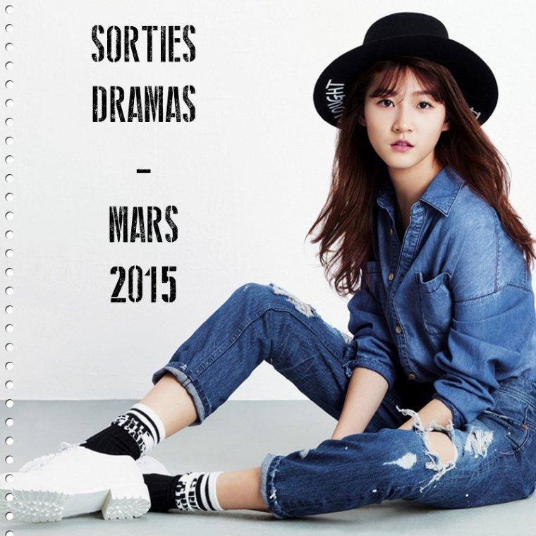 Sorties Dramas - Mars 2015