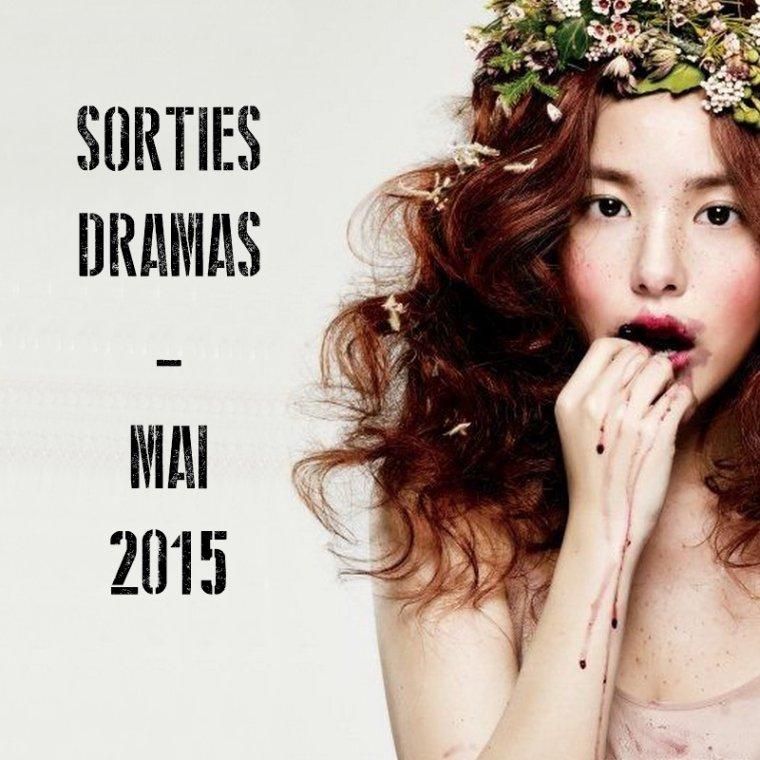 Sorties Dramas - Mai 2015