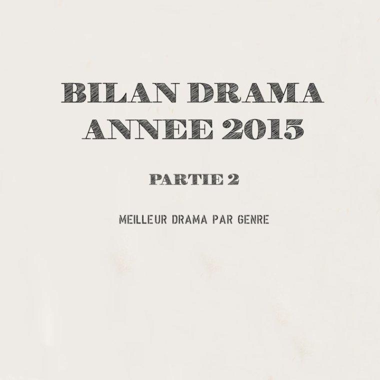 Bilan Drama #2 - Année 2015