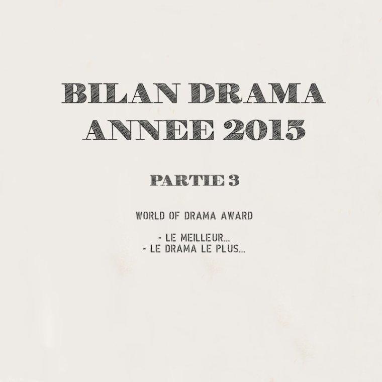 Bilan Drama #3 - Année 2015