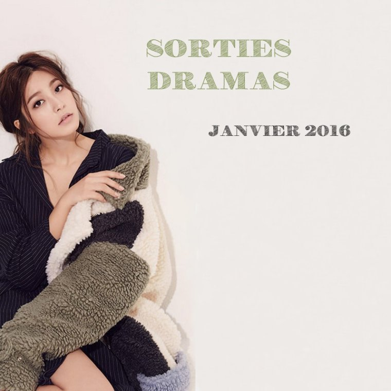 Sorties Dramas - Janvier 2016