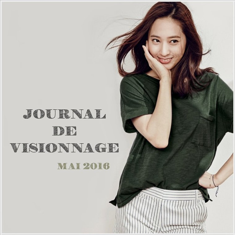 Journal de Visionnage - Mai 2016