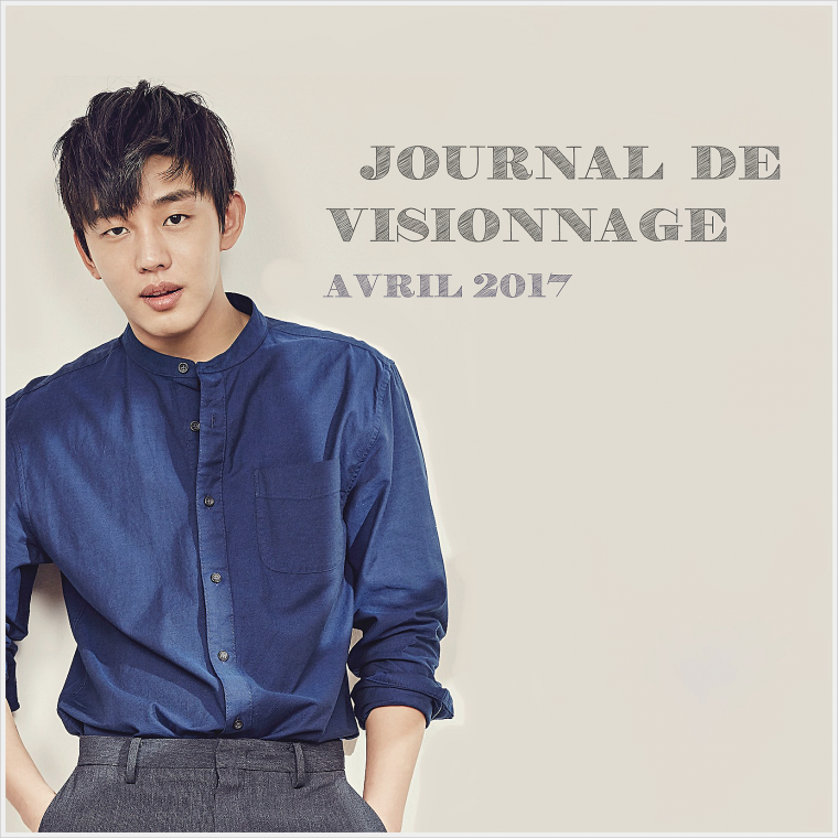 Journal de Visionnage - Avril 2017