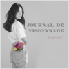 Journal de Visionnage - Mai 2017