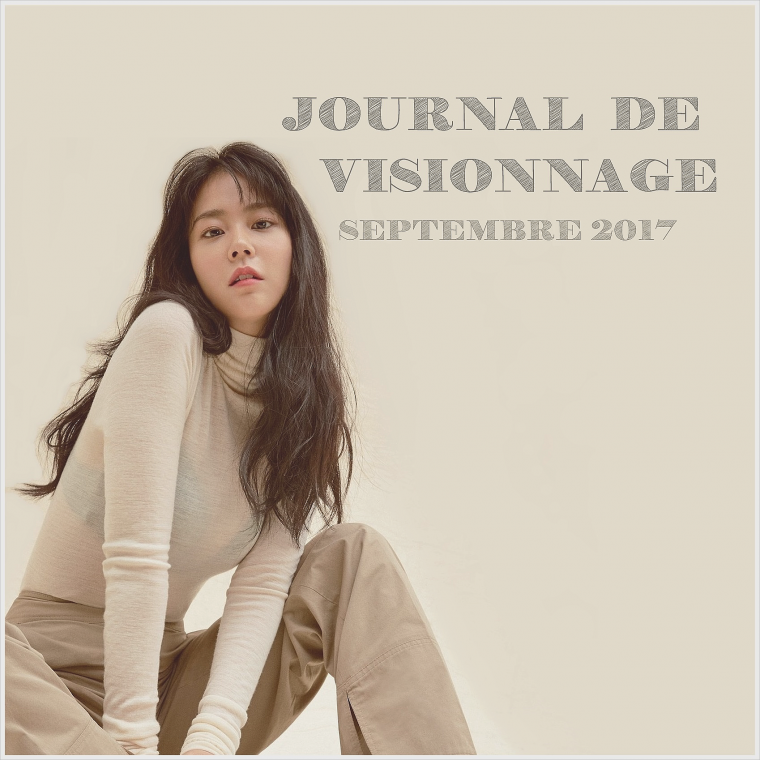 Journal de Visionnage - Septembre 2017