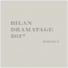 Bilan Dramatage 2017 | Partie 1